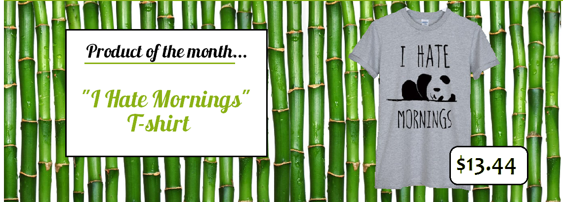 I hate mornings t shirt product of the month banner