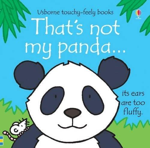 Thats-Not-My-Panda-Written-by-Fiona-Watt-Usborne-Touchy-Feely-Books-0